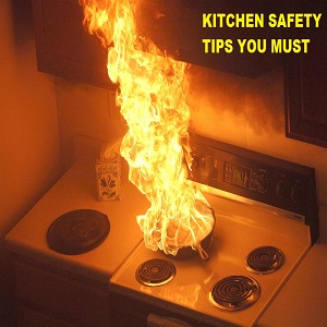 top kitchen safety tips for your safety. Interior Design Ideas. Home Design Ideas