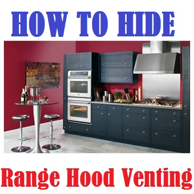 how to hide kitchen hood venting