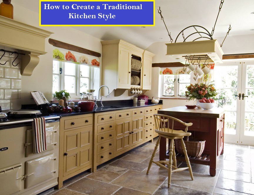 create traditional kitchen style