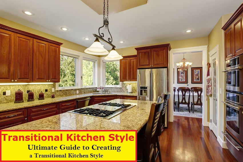 Transitional Kitchen Style Ultimate Guide To Creating A Transitional Kitchen Design