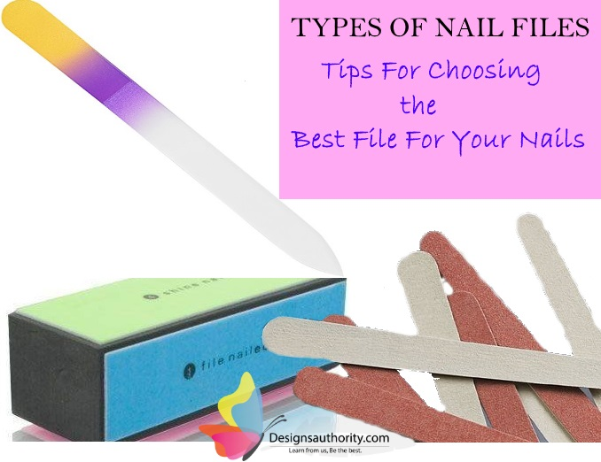Types Of Nail Files