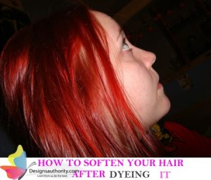 how to soften hair after dyeing