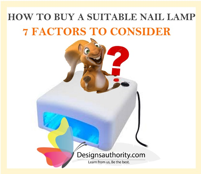 NAIL LAMP BUYING GUIDE :7 Factors to Consider When Buying a Nail ...